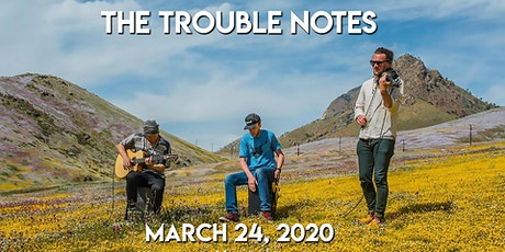 The Trouble Notes tickets
