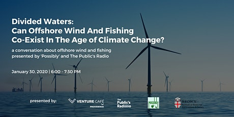 Divided Waters: Can Offshore Wind And Fishing Co-Exist? tickets