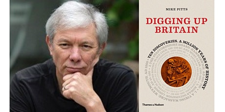 Digging Up Britain - with Mike Pitts tickets