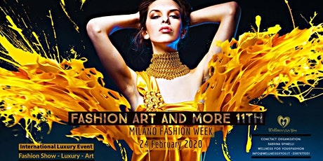 FASHION ART and MORE 11th International Luxury Event tickets