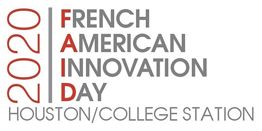 French American Innovation Day 2020 (FAID) - Houston / College Station
