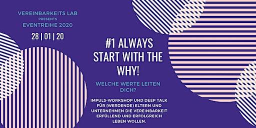 """""""Always start with the Why - welche Werte leiten dich?"""""""