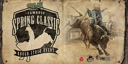 Camrose Spring Classic Rough Stock Event Friday April 24