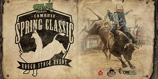 Camrose Spring Classic Roughstock Event Saturday April 25