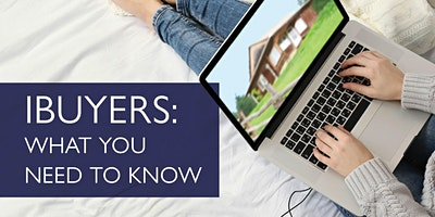 iBuyers: What You Need to Know