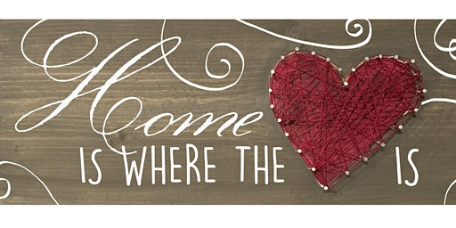 Home Heart String Art Painting Class at Local Winery