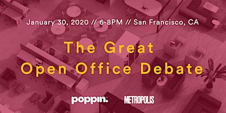 The Great Open Office Debate tickets