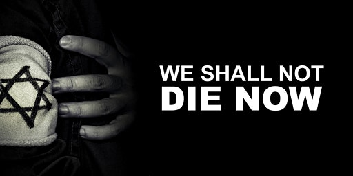 We Shall Not Die Now: Film and Conversation with Director