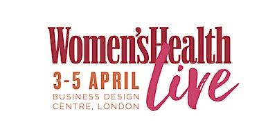 Women's Health Live: Day Two - Saturday 4th April 2020