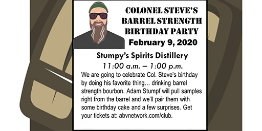 Colonel Steve's Barrel Strength Birthday Party at Stumpy's Spirits