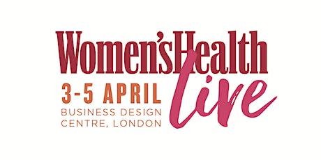 Women's Health Live: Day Three - Sunday 5th April 2020 tickets