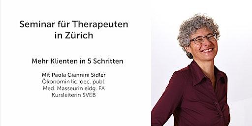 Seminar in ganzheitlicher Praxisführung für Therapeuten: Mehr Klienten in 5 Schritten