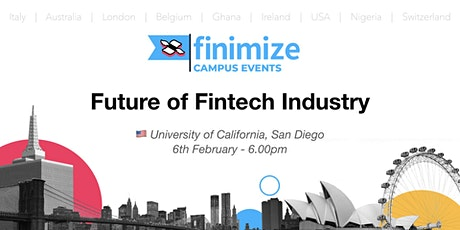 #Finimize Campus: Future of the FinTech Industry, UC San Diego tickets