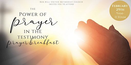 The Power of Prayer in Testimony: Prayer Breakfast