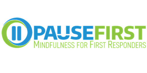 Learn to Pause: Mindfulness Training for First Responders