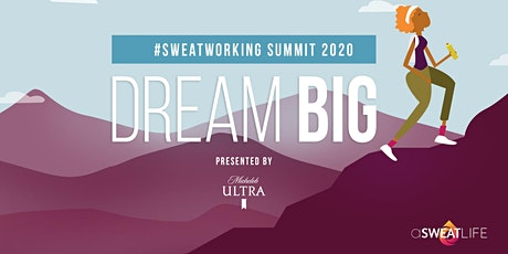 The #SweatworkingSummit tickets