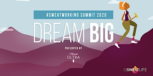 The #SweatworkingSummit