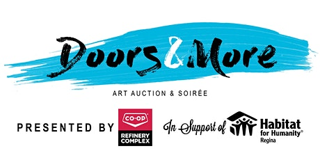Doors & More Art Auction & Soirée in support of Habitat Regina tickets