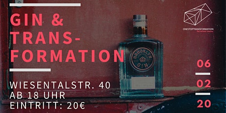 Gin & Transformation Vol. 2 tickets