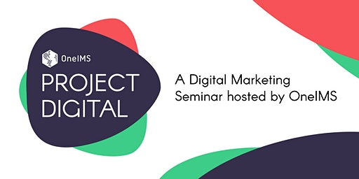 Project Digital - A FREE Digital Marketing Seminar for Business Owners