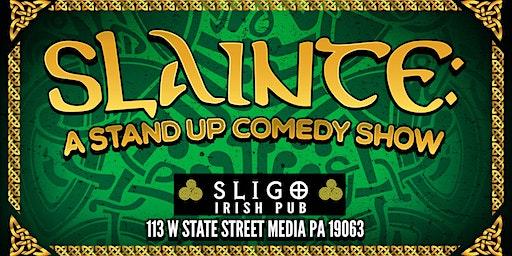 Slainte: a Stand Up Comedy Show