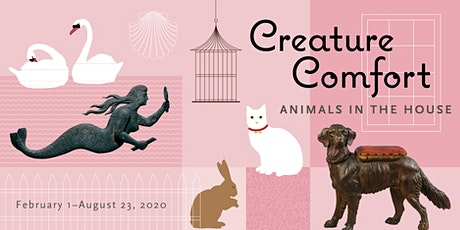 Creature Comfort: Animals in the House Member Preview tickets