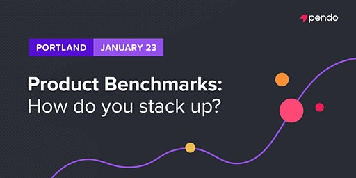 Product Benchmarks: How do you stack up?