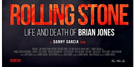 """Rolling Stone Life and Death of Brian Jones"" film screening premier tickets"