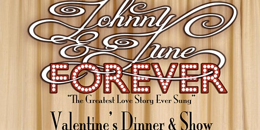 Johnny & June Forever Valentines Day Dinner Show  at Reel & Brand