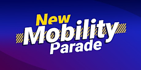 New Mobility Parade 2020 Tickets