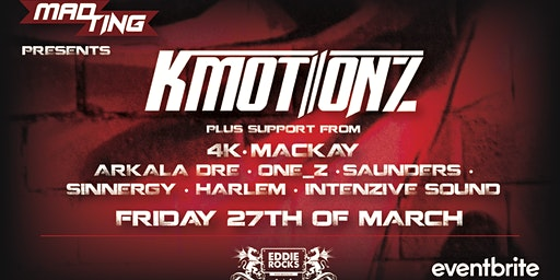 MAD TING Presents: K Motionz