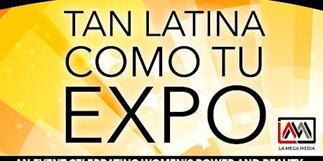 Tan Latina Como Tú Expo 2020 – Cincinnati tickets