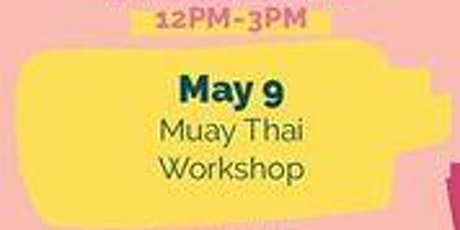 May 9th Free Kids Fun Zone Muay Thai Event at Anaheim Town Square. tickets