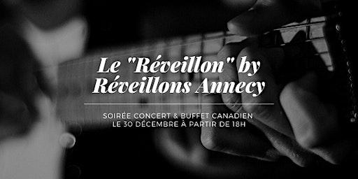 Le Réveillon de Réveillons Annecy!