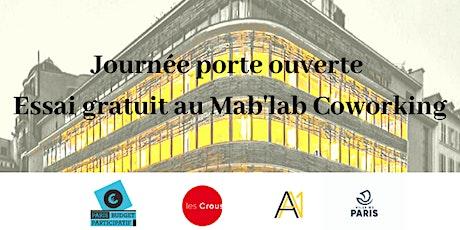 Porte ouverte et journée d'essai gratuite au Mab'lab  Coworking billets