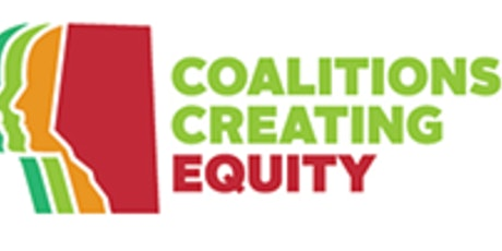 Coalitions Creating Equity Edmonton: Stakeholder Gathering Three tickets