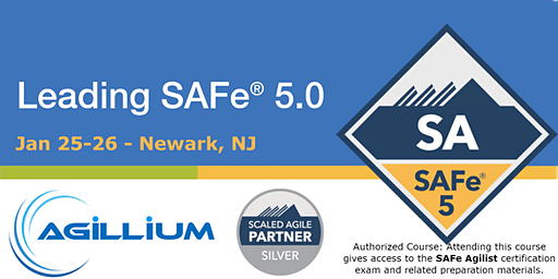 Leading SAFe® 5.0 with SAFe Agilist® Certification - Newark, NJ - Confirmed to Run
