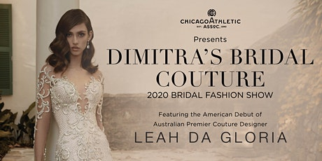 Dimitra's Bridal Couture 2020 Bridal Fashion Show tickets