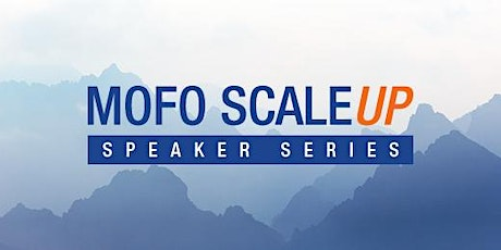 ScaleUp Speaker Series: Raising Venture Capital Investment (Deal Terms and Structure) tickets