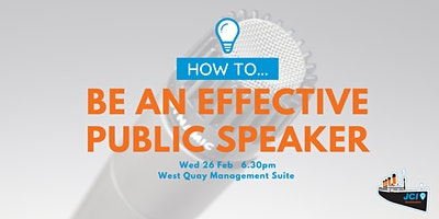 How to.. be an Effective Public Speaker