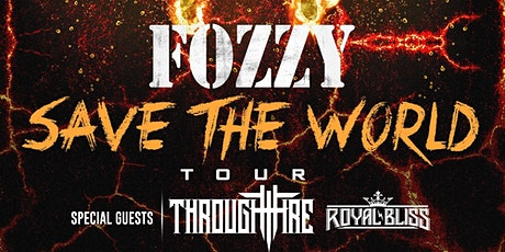 Fozzy w/ Through Fire and Royal Bliss tickets