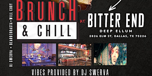 Brunch & Chill at Bitter End