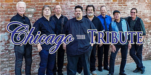 Chicago the Tribute - 8PM