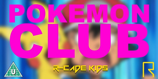 R-CADE Kids: Pokemon Club