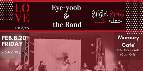 Haflet Hobb/Love Party/حفلة حب - Eye-yoob & The Band tickets