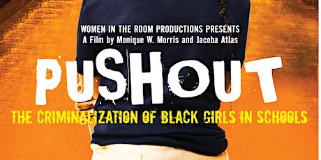 Pushout: The Criminalization of Black Girls in Schools screening tickets