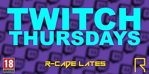 R-CADE Lates: Twitch Thursdays