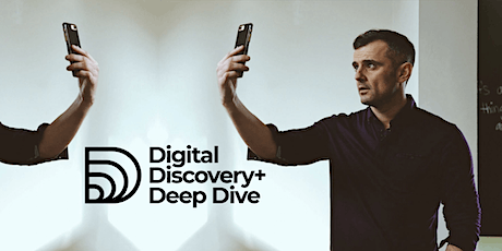 Digital Discovery+ Deep Dive - London tickets
