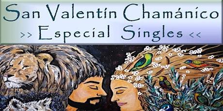 San Valentín Chamánico; Especial Singles~Celebrando el Amor entradas