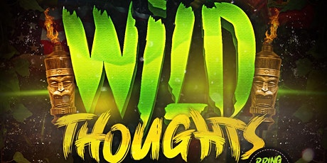 WILD THOUGHTS: MIAMI SPRING BREAK FLAG FETE tickets